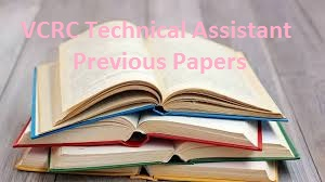 VCRC Technical Assistant Previous Papers