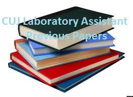 CUJ Laboratory Assistant Previous Papers