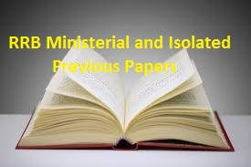 RRB Ministerial and Isolated Previous Papers