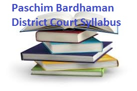 Paschim Bardhaman District Court Syllabus