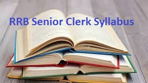 RRB Senior Clerk Syllabus