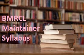 BMRCL Maintainer Syllabus
