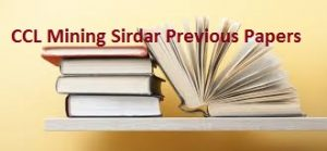 CCL Mining Sirdar Previous Papers