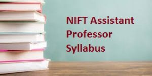 NIFT Assistant Professor Syllabus