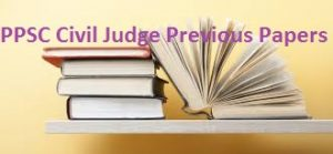 PPSC Civil Judge Previous Papers