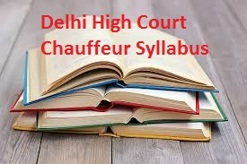 Delhi High Court Chauffeur Syllabus