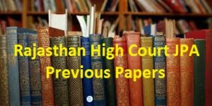 Rajasthan High Court JPA Previous Papers
