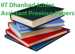 IIT Dhanbad Junior Assistant Previous Papers