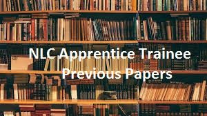 NLC Apprentice Trainee Previous Papers
